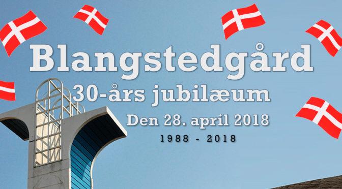 30-års jubilæum Blangstedgård